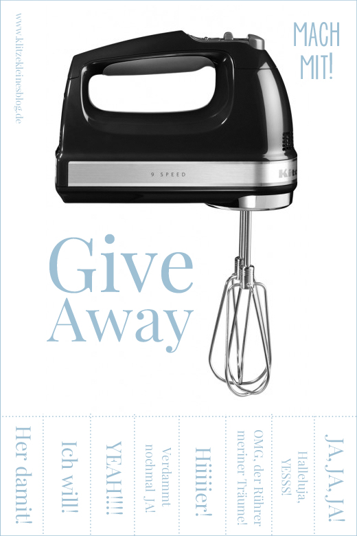 Give Away, KitchenAid, Handrührer, Küchen-Fee | KLITZEKLEIN